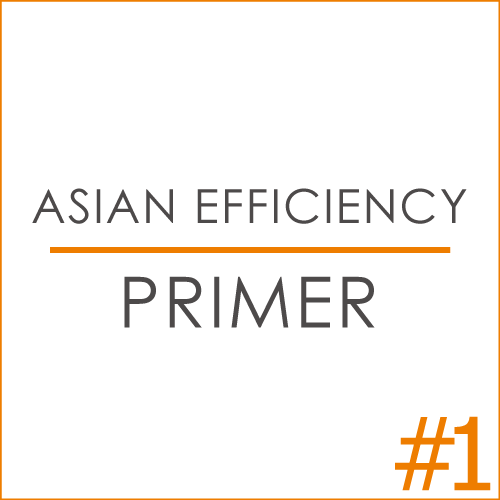 The Asian Efficiency Primer